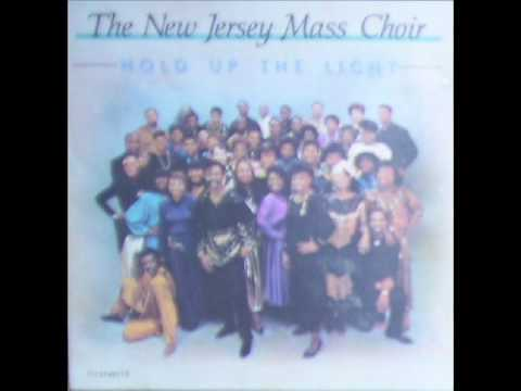 New Jersey Mass Choir-Hold Up The Light