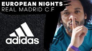European Nights Ep. 1: Real Madrid C.F.