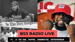 BS3 RADIO LIVE FT. JC THE DON