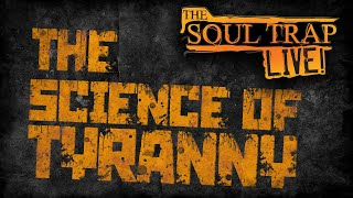 The Science of Tyranny