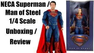 NECA Superman / Man of Steel 1/4 Scale Figure Unboxing / Review