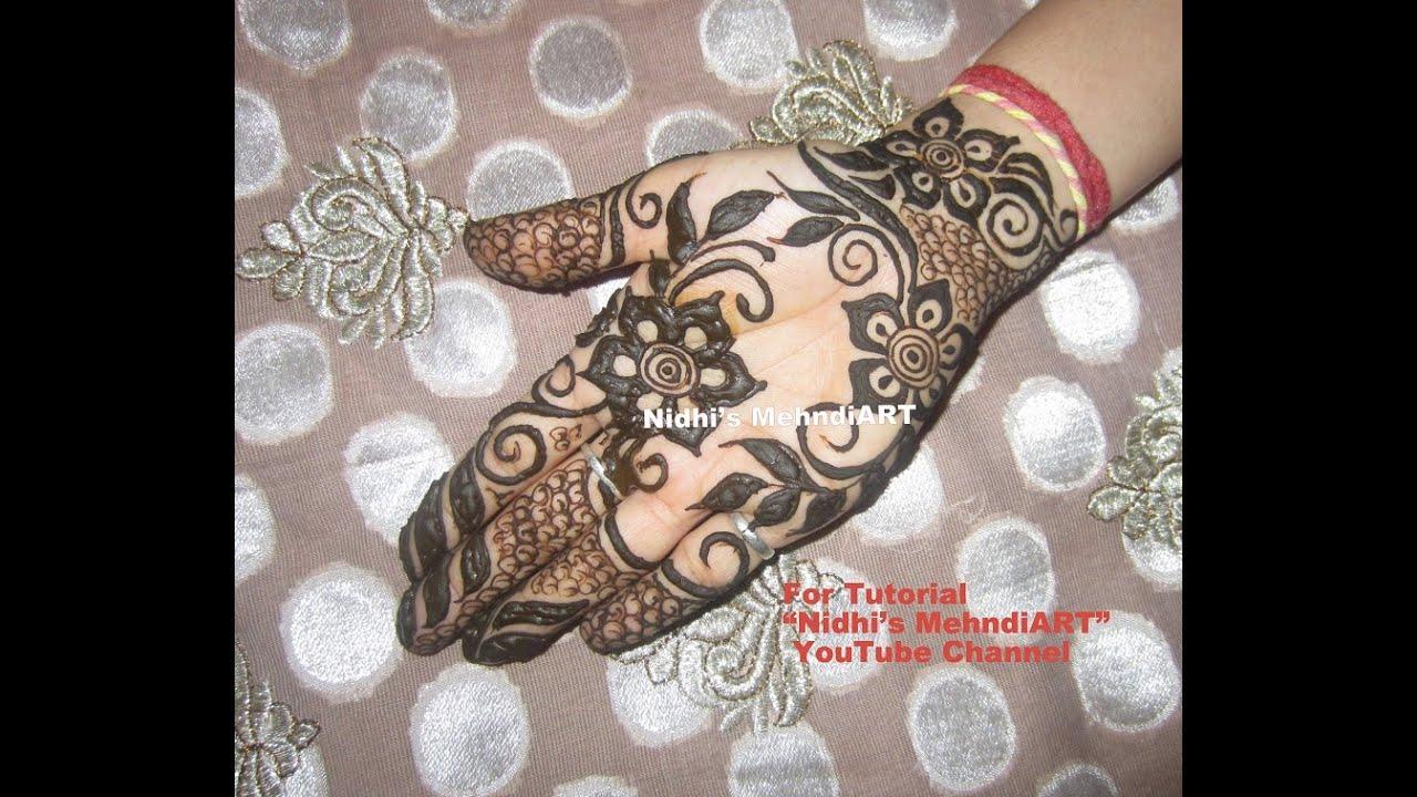 Floral Gulf Style Front Hand Henna Mehndi Art Design Tutorial ...