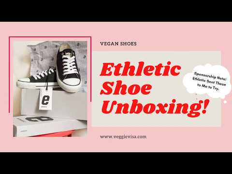 Ethletic Vegan Shoes - Unboxing Shoe Dance!