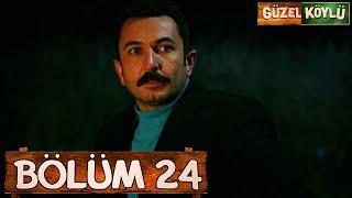Güzel Köylü 24. Bölüm (Full HD)