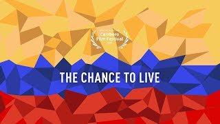 The Chance To Live