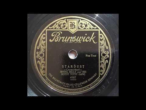 Stardust Hoagy Carmichael  Irving Mills & His Hotsy Totsy Gang 1929