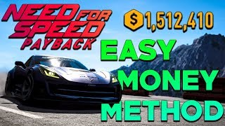 Need For Speed Payback - EASY MONEY METHOD 1.1 MILLION CREDITS PER HOUR