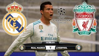 FIFA 18 | REAL MADRID vs LIVERPOOL FC | Full Match & Extra Time | Gameplay PC | UCL Final 2018
