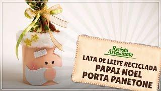 Lata de Leite Reciclada – Papai Noel Porta Panetone