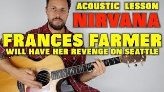 Nirvana Frances Farmer Will Have Her Revenge On Seattle Lesson