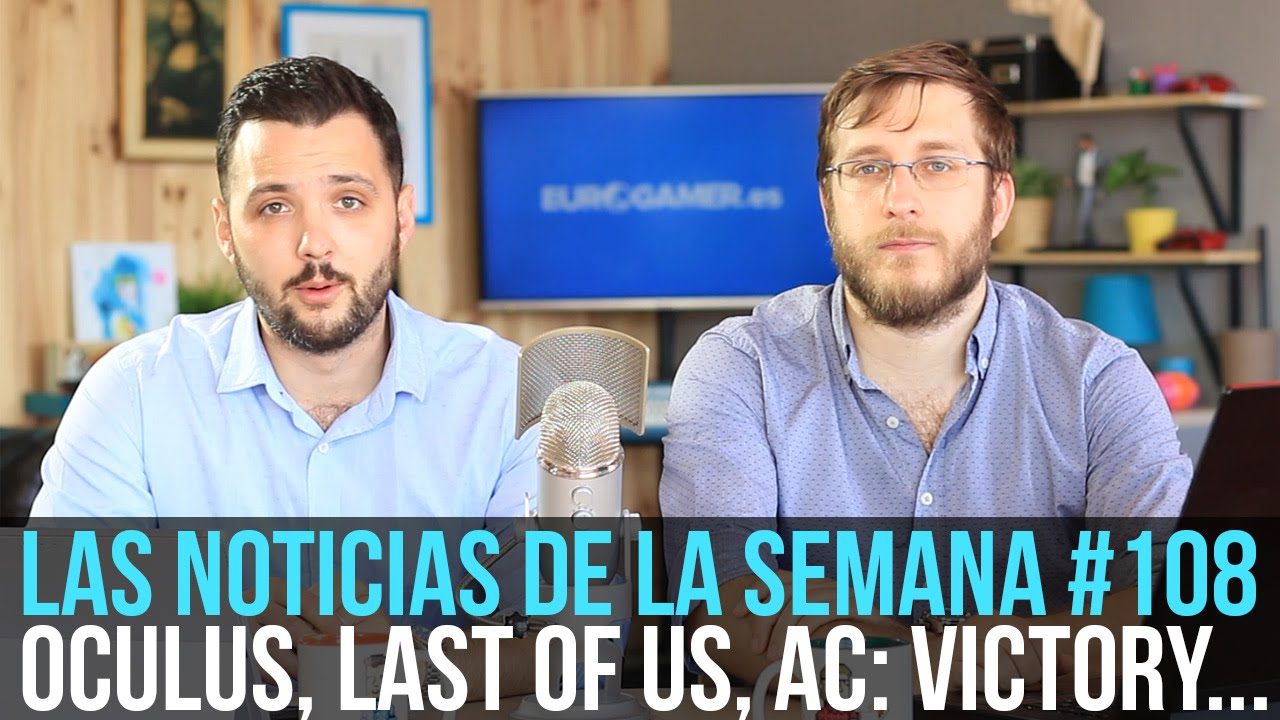 ¡La semana en 10min #108! Oculus, nuevo Assassin's Creed, Last of Us...