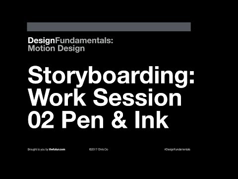 Design Fundamentals: Storyboarding Pen & Ink