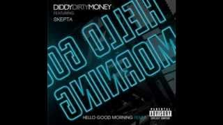 SKEPTA - DIDDY DIRTY MONEY - HELLO GOOD MORNING - OFFICIAL GRIMEX - DOWNLOAD