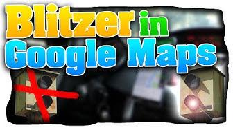 Google Maps mit Blitzer-Funktion nutzen! Radarkontrollen in Google Maps anzeigen! - (News/Tutorial)