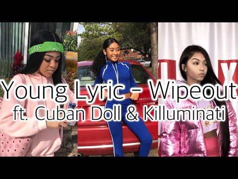 Young Lyric - Wipeout ft. Cuban Doll & Killuminati