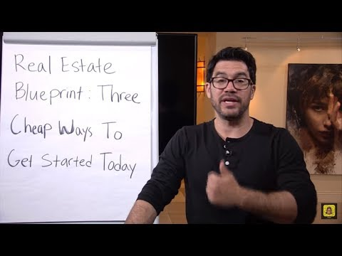 🏠 Real Estate Blueprint: Three Cheap Ways To Get Started Today