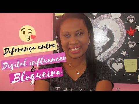 Diferença Entre Blogueira, Digital Influencer E Youtuber