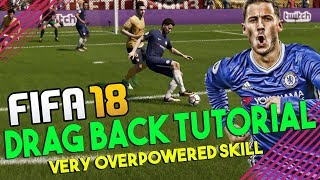 FIFA 18 Drag Back Tutorial | How to Drag Back in FIFA 18 | Most Overpowered FIFA 18 Skill Move
