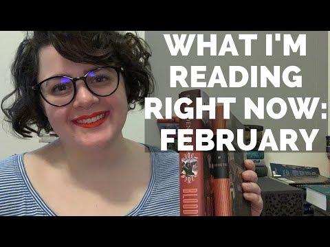 What I'm Reading Right Now | February 2019