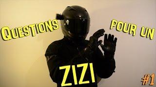 Questions pour un ZIZI � #1