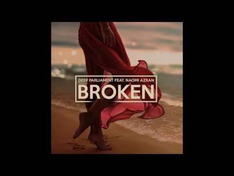 Deep Parliament feat Naomi Azran Broken Radio Edit