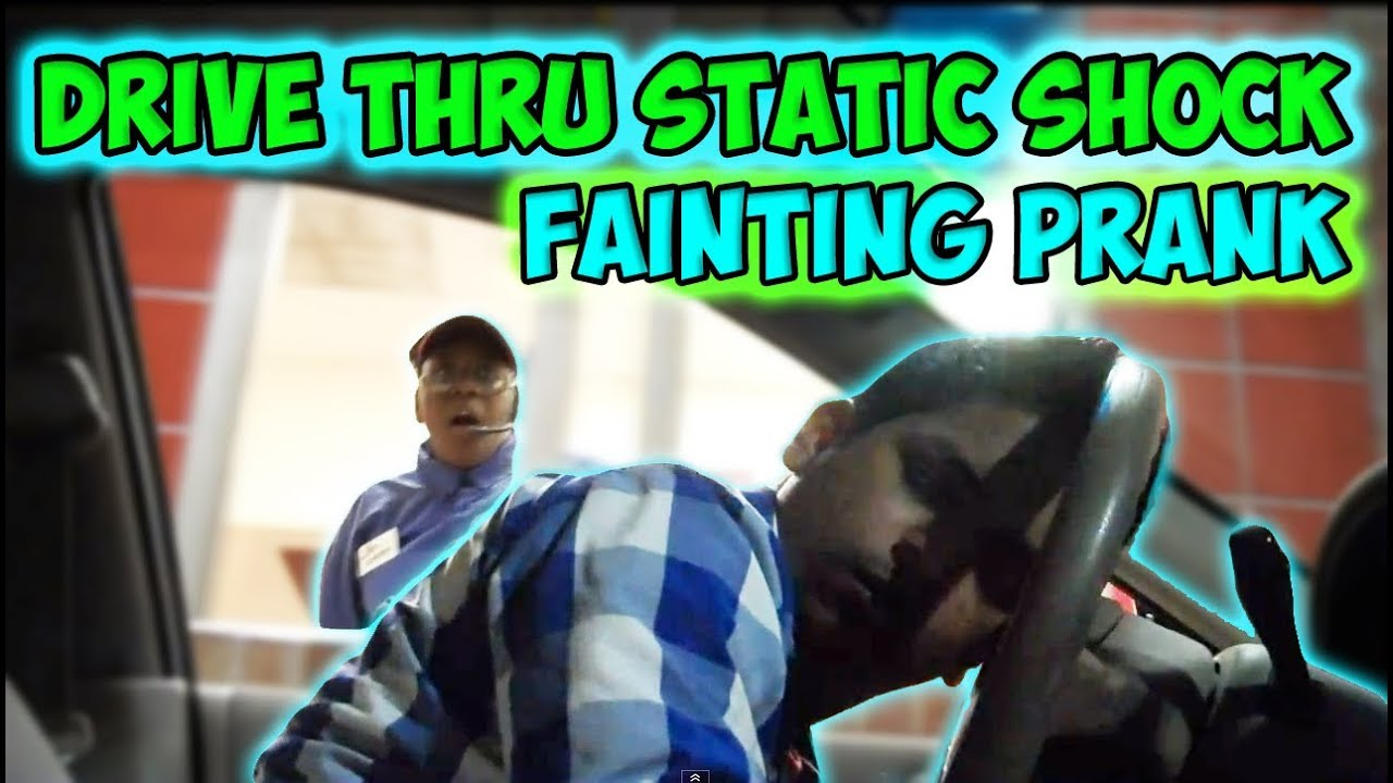 Drive Thru Static Shock Fainting Prank