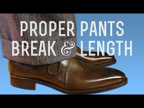 Proper Pants Break & Length How To Hem Suit Trousers, Dress Slacks & Chinos: Full, Half or No Break?