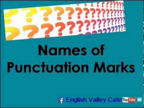 The Names Of Punctuation Marks In English