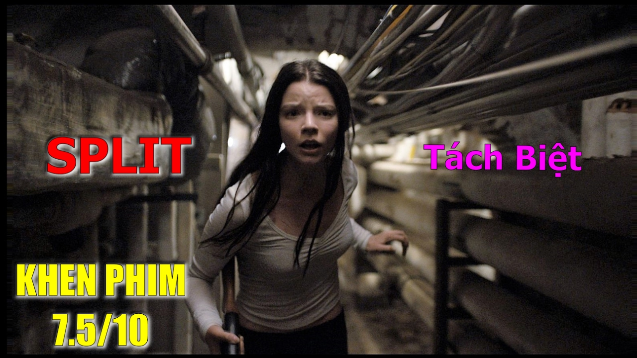 Review phim Tách Biệt (Split 2017): hồi hộp và ghê rợn – Khen Phim