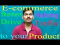 E-commerce online marketing Strategies  Clever Marketing ideas  on which product to drive traffic  
