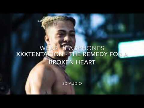 XXXTentacion - The remedy for a broken heart 8D Audio (Wear Headphones)