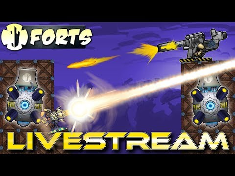 Building Forts And Breaking Them Down! - Forts RTS - Livestream