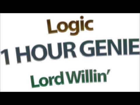 Lord WIllin'  - Logic (1 Hour Version)