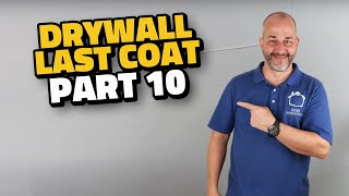 Complete Drywall Installation Guide Part 10 Final Coat