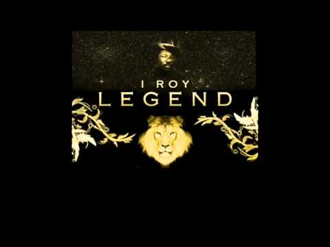 I Roy - Legend (Full Album)