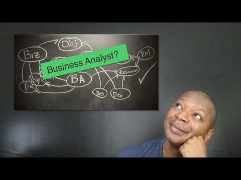 Simple Explanation of What A Business Analyst Does