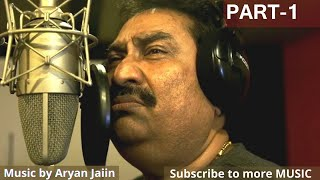 Legend Kumar Sanu ji Live Recording with Aryan Jaiin (Music Dir.) | Movie -KUTUMB | Part -1