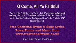 O Come, All Ye Faithful(Full Verses) - Christmas Carols Lyrics & Music