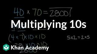 Multiplying 10s   Math   4th grade   Khan Academy