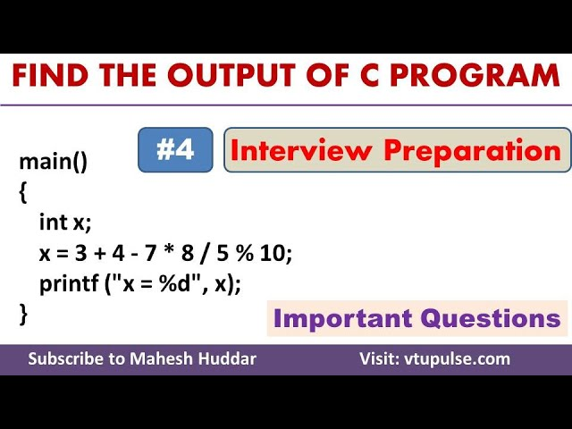 #4 Find the Output, C Programming Question and Answer, Campus Interview Preparation