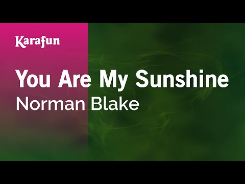 Karaoke You Are My Sunshine - Norman Blake *
