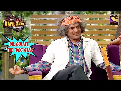 Dr. Gulati, The 'Doc' Star - The Kapil Sharma Show