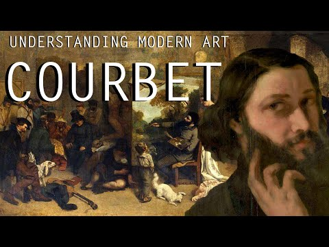 Gustave Courbet -Understanding Modern Art Part 3