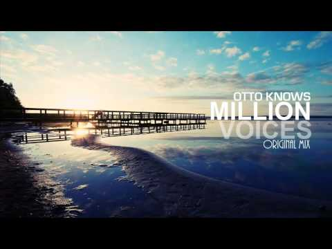 Otto Knows - Million Voices (Original Mix)