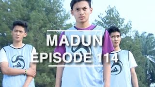 Madun Episode 114
