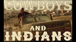 Cowboys and Indians | Good Ol' Boyz, Naughty Northern, Arrowhead