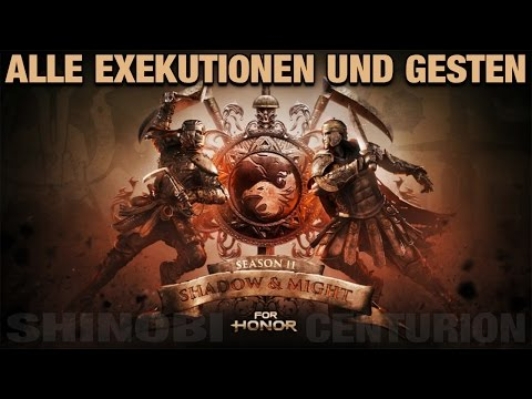 For Honor - Shinobi und Centurion / Alle Exekutionen und Gesten - Info Video German