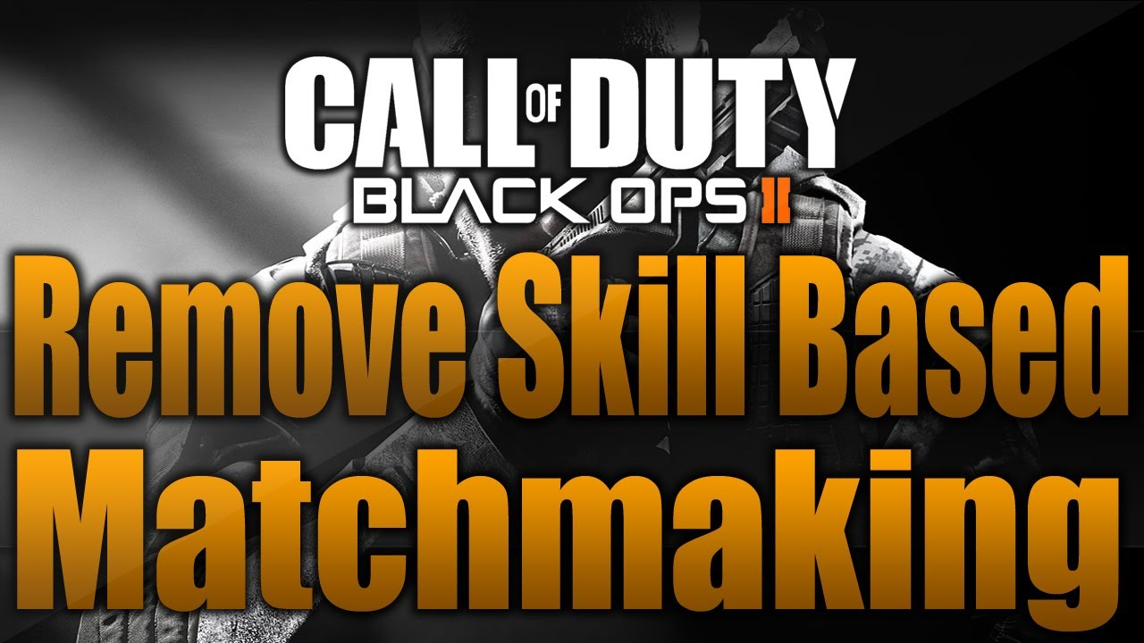 Is There Skill Based Matchmaking In Bo2