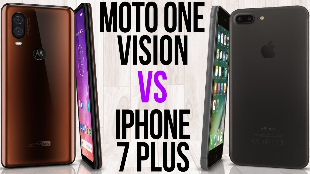 iphone 7 vs motorola one vision