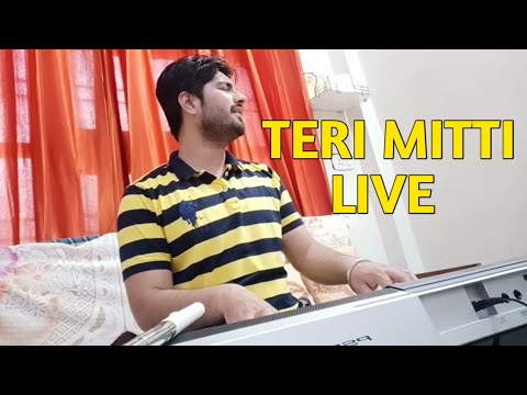 Teri Mitti - Kesari | Live Cover | By | SAHIL SIKKA | Original | By | B Praak | Manoj Muntashir